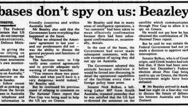 On April 1, 1985, the Sydney Morning Herald reported Kim Beazley's claim that the government knew everything that happened at the US Pine Gap spy base near Alice Springs.