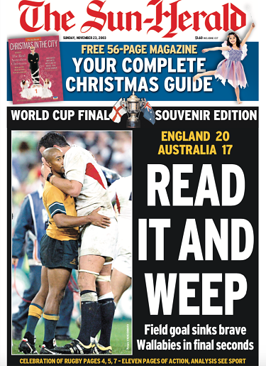 The front page of the Sun Herald following England's 20-17 World Cup win in November 2003.