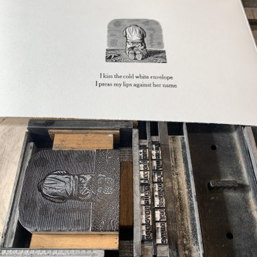 Blocks, type and print on the press for David Frazer's Love Letter.