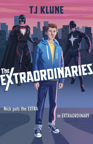 <i>The Extraordinaries by</i> TJ Klune