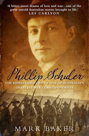 A partial view of the cover of Mark Baker's book on war correspondent Phillip Schuler.