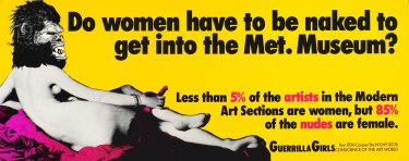 'Do women have to be naked to get into the Met. Museum?' 1989 from Portfolio 'Compleat' 1985-2012 poster.