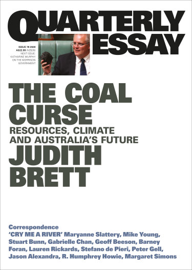 Quarterly Essay, <i>The Coal Curse</i> by Judith Brett