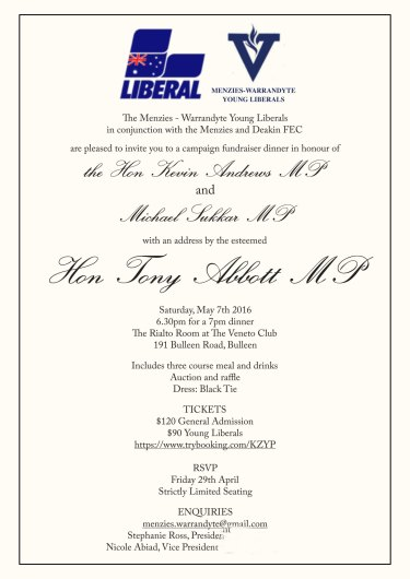 The invitation to the Liberal party fundraiser for Kevin Andrews, to be addressed by former PM Tony Abbott