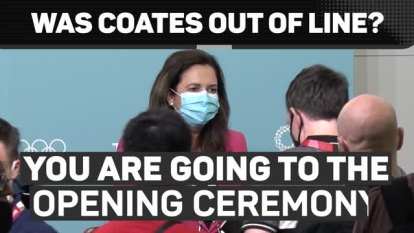 AOC president John Coates has directed Queensland Premier Annastacia Palaszczuk to attend the Tokyo Olympics opening ceremony in the wake of Brisbane being awarded the 2032 Games.