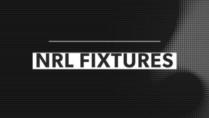 Check out the fixtures for round 9 of the NRL season.