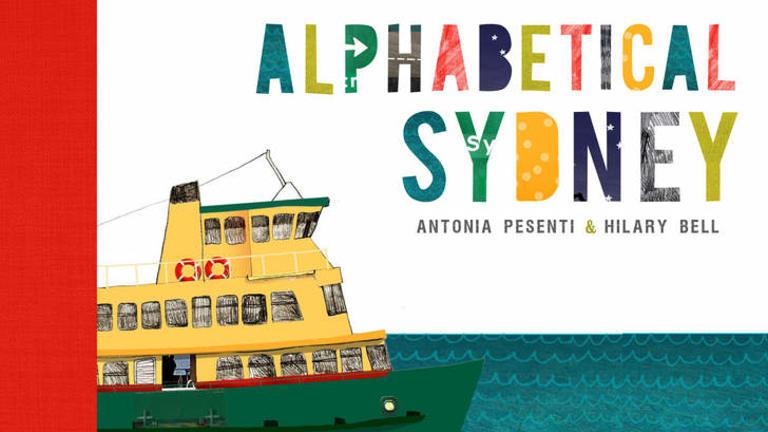 <i>Alphabetical Sydney</i>, by Antonia Pesenti and Hilary Bell.
