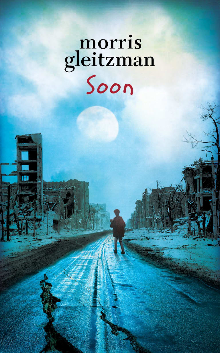 Morris Gleitzman's <i>Soon</i>.