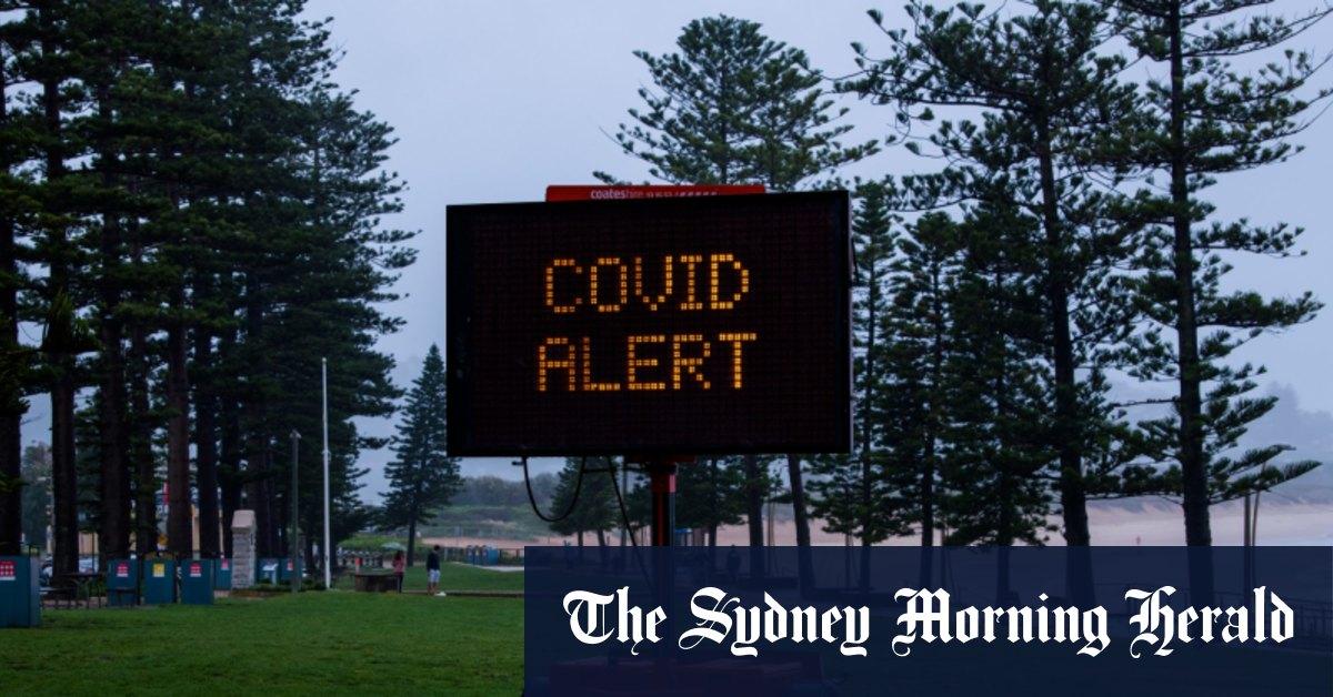 Sydney's northern beaches in lockdown – The Sydney Morning Herald