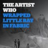 Christo, the artist who wrapped Little Bay in fabric