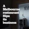 A Melbourne restaurant flips its business