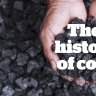 The history of coal