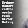 Sydney fishers call for Oyster reefs at Port Botany
