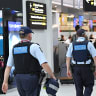 'Dangerous times': Police to have new powers to check IDs at airports