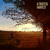Michael Gordon's A Fruitful Harvest album cover.