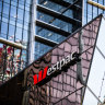 Westpac steels itself for customer compensation challenge