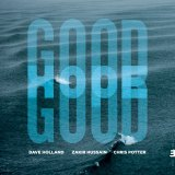 Dave Holland/Zakir Hussain/Chris Potter's Good Hope album cover.