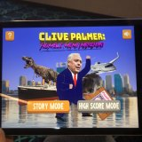 The Clive Palmer mobile game by Tom West.