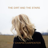 Mary Chapin Carpenter's The Dirt and the Stars.