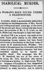 March 4, 1892: The Age reports a  body was found in a house in the Melbourne suburb of Windsor.