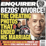 The front page of the January 28, 2019, edition of the National Enquirer featuring a story about Amazon founder and CEO Jeff Bezos\' divorce.
