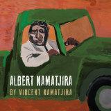Albert Namatjira by Vincent Namatjira (Magabala Books)