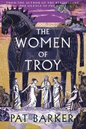The Women of Troy by Pat Barker.