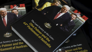 Copies of Clive Palmer's book titled: 'The Last Sentry at the Gate; Clive Palmer and the 44th Parliament of Australia'.