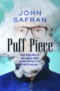 John Safran's Puff Piece.