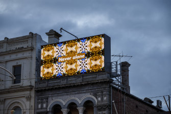 'Never alone' by artist Kent Morris, a digital billboard on St Kilda's intersection between Grey and Fitzroy streets in August, was part of ACCA's 'Who's Afraid of Public Space?' program.