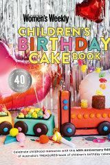40th anniversary edition of The Women's Weekly Children Birthday Cake Book.