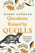 Questions Raised by Quolls by Harry Saddler.