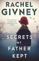 <i>Secrets My father Kept</i> by Rachel Givney