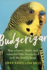 Sarah Harris and Don Baker's book <i>Budgerigar</i>.