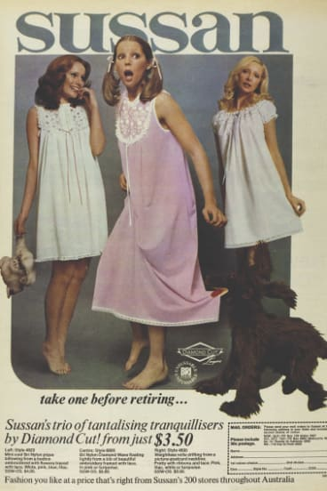 """Weirdly, the practice of tranquillising yourself before going to bed was so common that, in September 1972, the clothing company Sussan played with the idea when advertising its new nightgowns."""