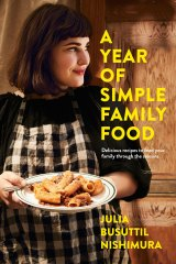 A Year of Simple Family Food is Julia Busuttil Nishimara's second cookbook.