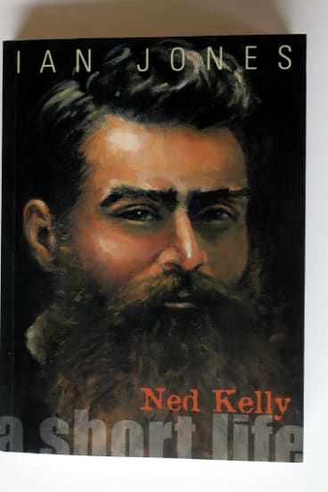 Ian Jones's seminal book Ned Kelly: A Short Life.