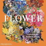 <i>Flower: Exploring the World in Bloom</i>.