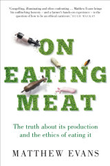 On Eating Meat by Matthew Evans.