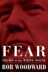 <em>Fear: Trump in the White House</em> by Bob Woodward.