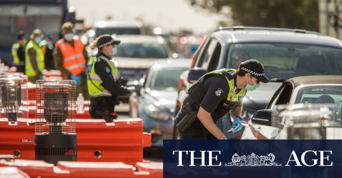 Anyone caught trying to flee Melbourne's lockdown will face $4957 fine – The Age
