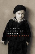 A Family History of Smoking by Andrew Riemer.