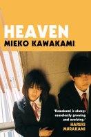 <i>Heaven</i> by Mieko Kawakami