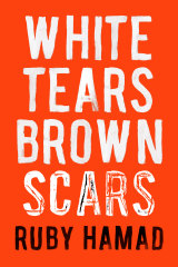 <i>White Tears/Brown Scars</i> by Ruby Hamad.