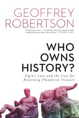 Who Owns History? by Geoffrey Robertson.