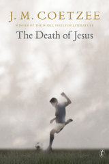 The Death of Jesus by J.M. Coetzee.