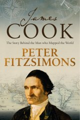James Cook: The Story Behind the Man who Mapped the World by Peter FitzSimons.