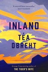 Inland by Téa Obreht.