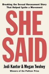 She Said by Jodi Kantor and Megan Twohey.
