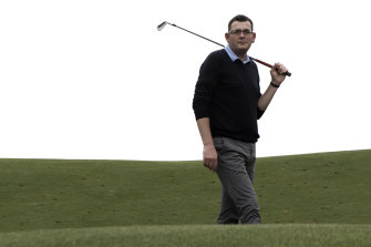 The bogey man: Daniel Andrews says 'playing golf is not worth someone's life'.
